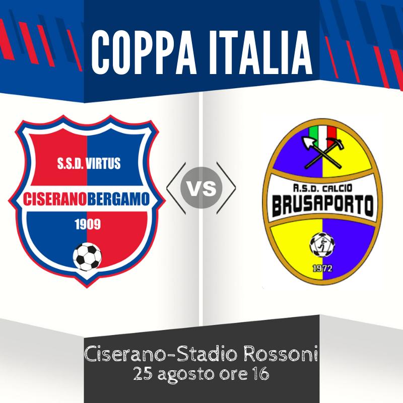 Esordio ufficiale per la Virtus CiseranoBergamo: al Rossoni di Ciserano arriva il Brusaporto per la Coppa Italia