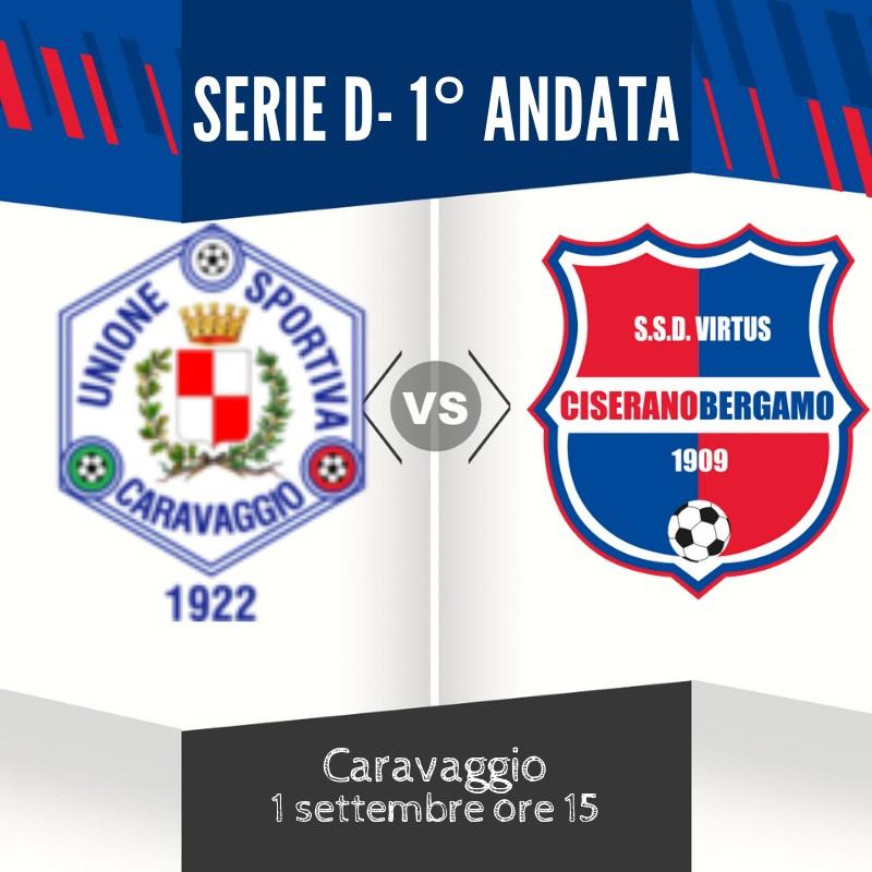 Esordio in campionato per la Virtus CiseranoBergamo: 1° d'andata a Caravaggio, ed è subito derby