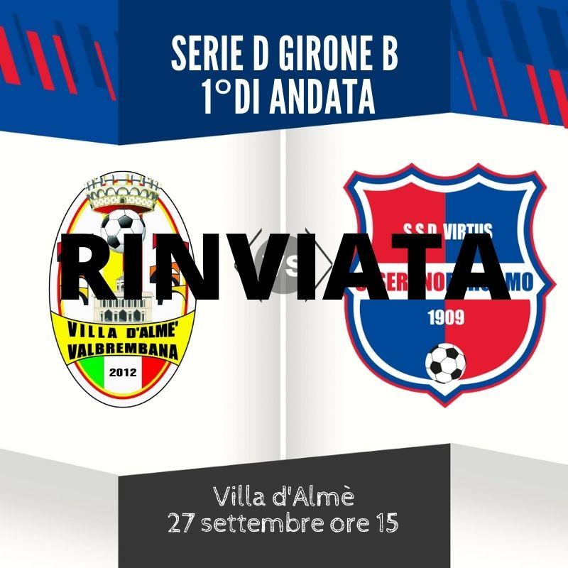 Villa Valle-Virtus Ciserano Bergamo rinviata al 7 ottobre